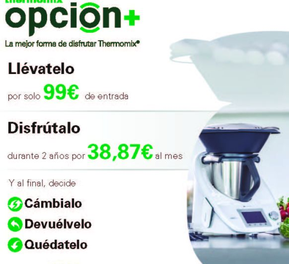 OPCIÓN+ !! LA MEJOR FORMA DE DISFRUTAR Thermomix®